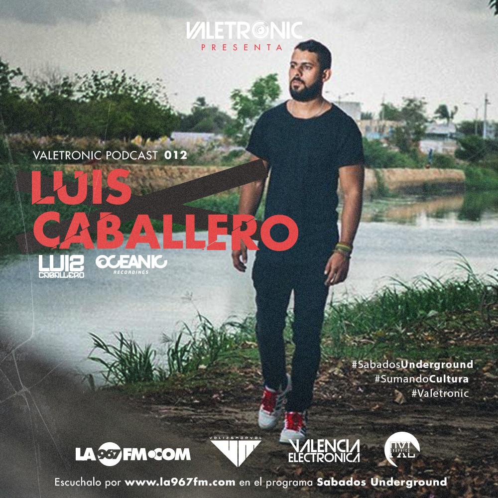 Valetronic-Podcast-012-Luis-Caballero