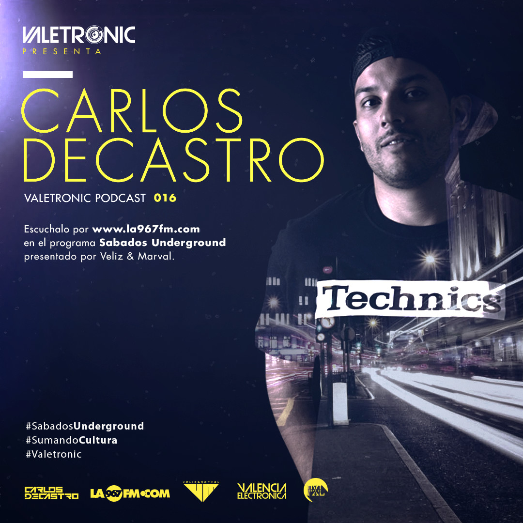 Valetronic-Podcast-016-CarlosDecastro