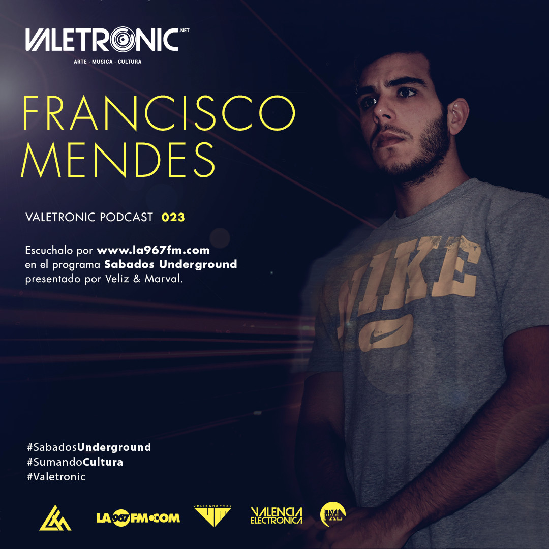 Valetronic-Podcast-023-Francisco-Mendes