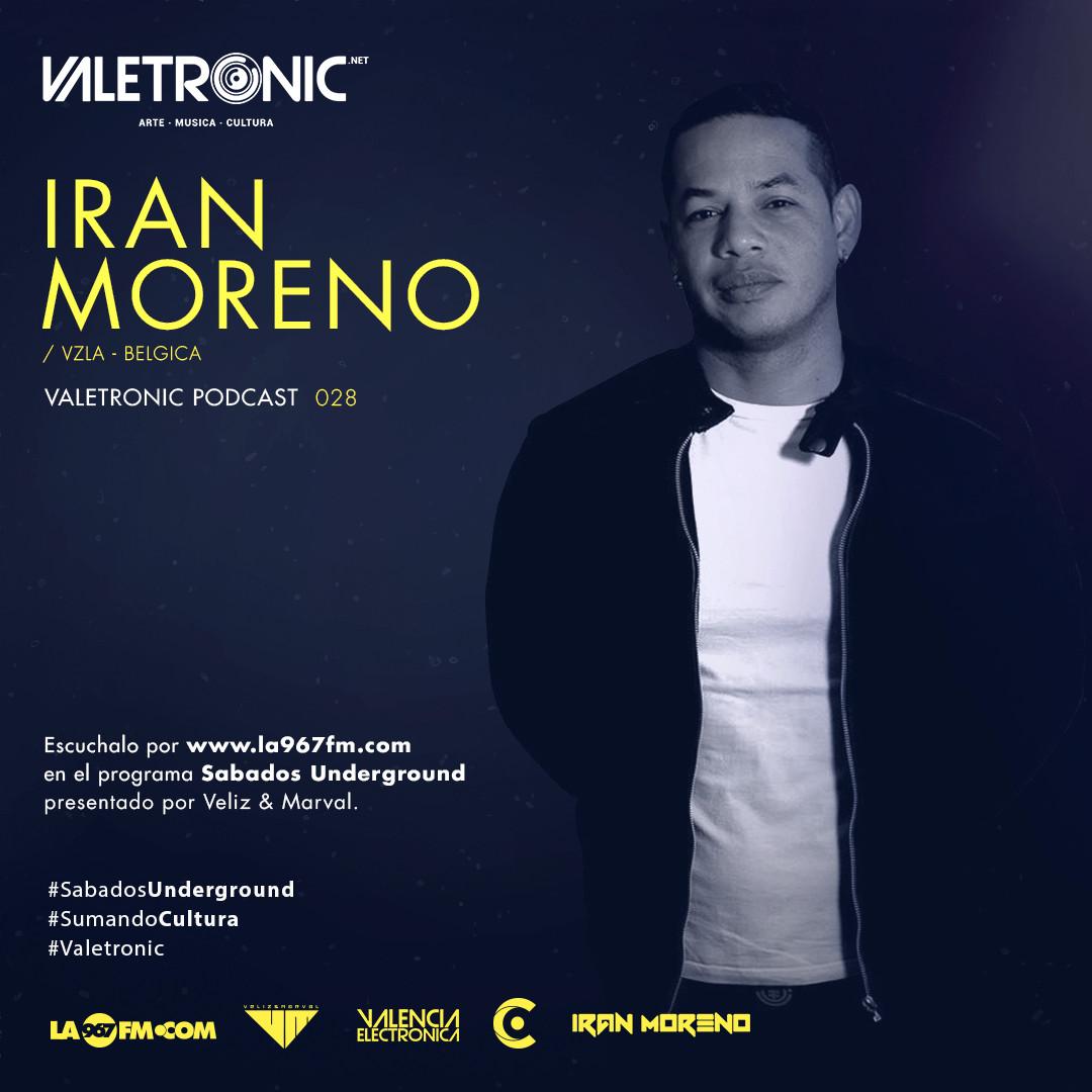 Valetronic-Podcast-028-IranMoreno