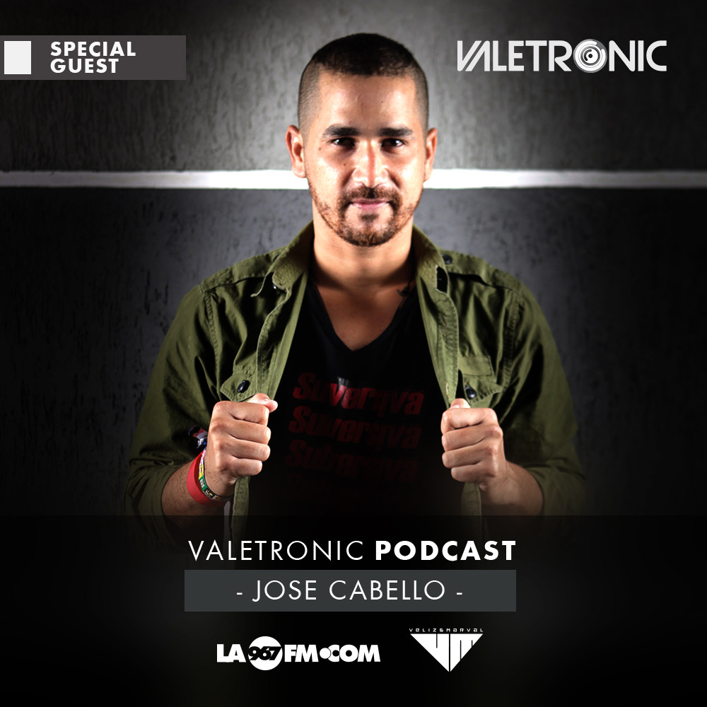 Valetronic_Podcast_003_Jose_Cabello