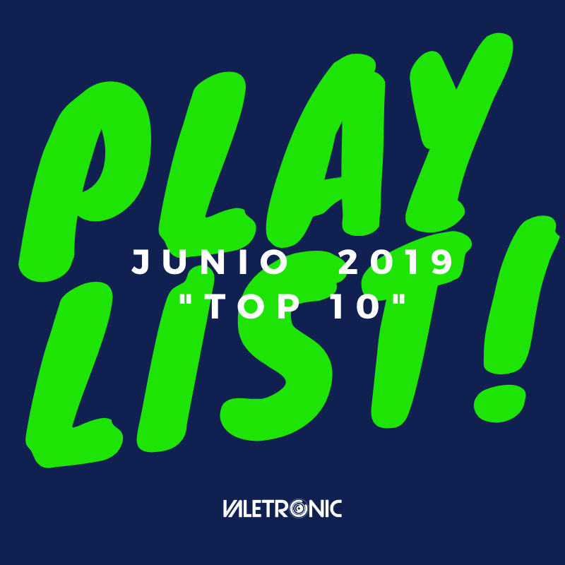 playlist junio 2019