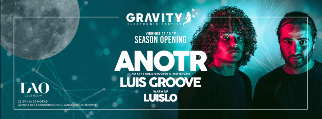 Gravity: tenerife electronic parties ANOTR