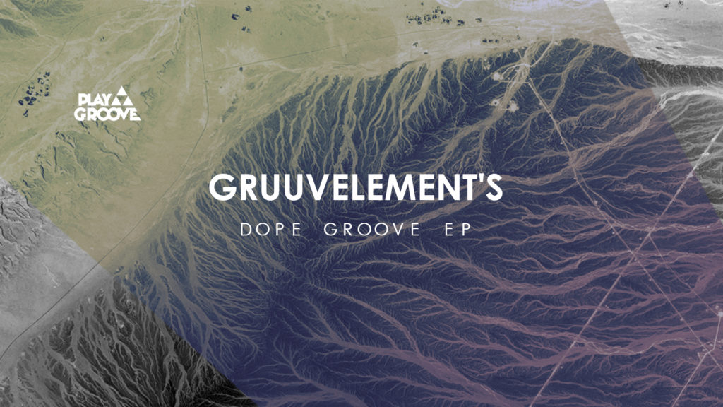 gruuvElement's dope groove ep cover art