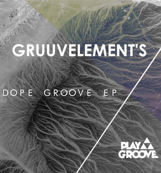 GruuvElement's Dope Groove EP