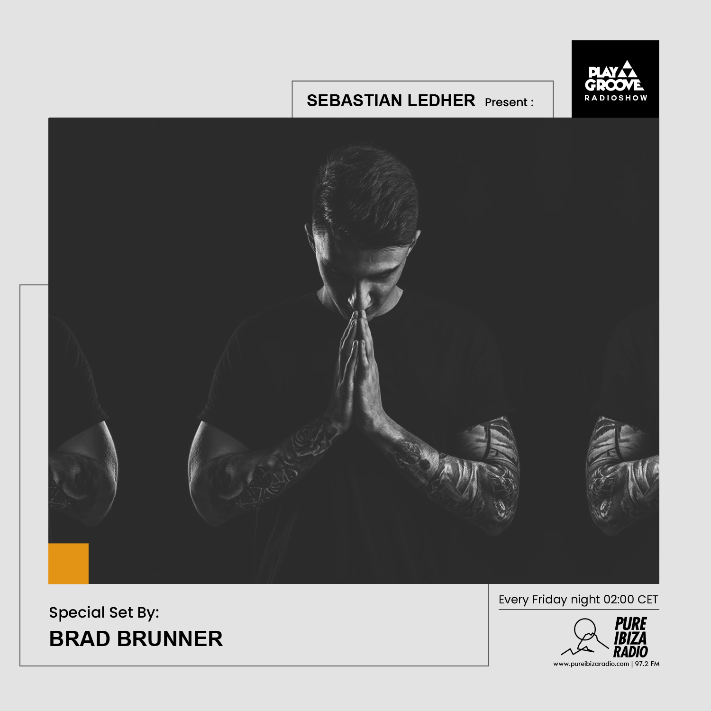 brad brunner play groove radioshow