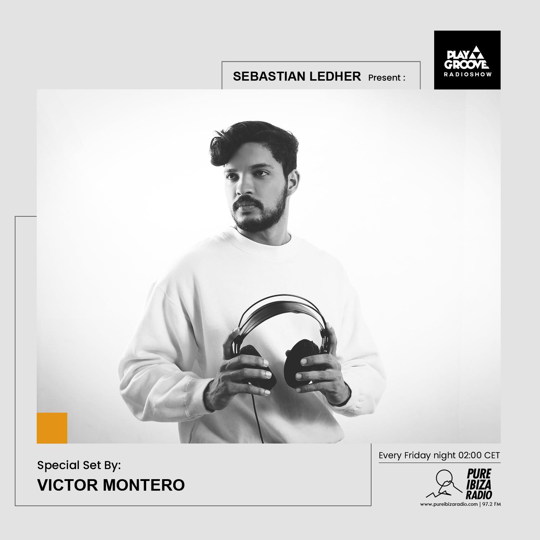 Victor Montero Play Groove Radioshow 028
