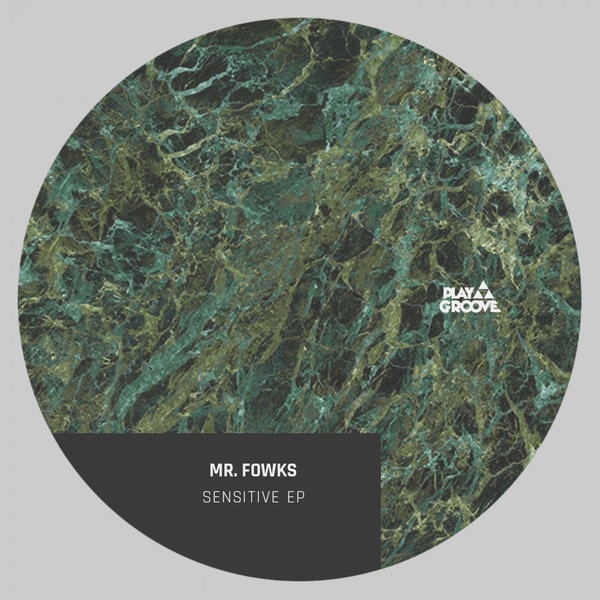 Mr. Fowks - Sensitive Ep [PGR201]